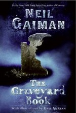 The Grave Yard Book Neil Gaimen The Graveyard Book